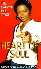 Heart of soul : the Lauryn Hill story