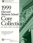Harvard Business School core collection : an author, title, and subject guide