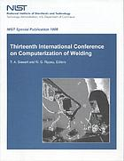 Thirteenth International Conference on Computerization of Welding