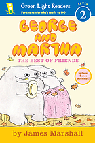 George and Martha : the complete stories of two best friends