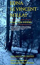 Edna St. Vincent Millay : selected poems : the centenary editionSelected poems : the centenary edition