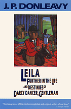 Leila : further in the life and destinies of Darcy Dancer, gentleman