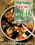Betty Crocker's new low-fat, low-cholesterol cookbook