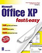 Microsoft Office XP : fast & easy