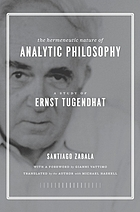 The hermeneutic nature of analytic philosophy a study of Ernst Tugendhat