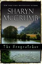 The songcatcher : a ballad novel
