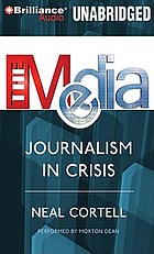 The media journalism in crisis