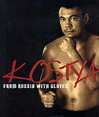 Kostya : from Russia with gloves