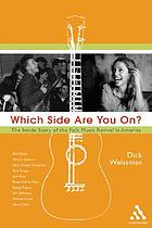 Which side are you on? : an inside history of the folk music revival in America