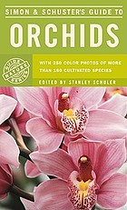 Simon & Schuster's guide to orchids