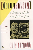 Documentary : a history of the non-fiction film
