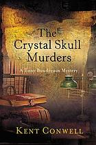 The crystal skull murders