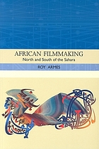 African filmmaking : north and south of the Sahara
