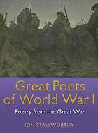 Great poets of World War I : poetry from the great war