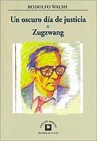 Un oscuro día de justicia ; Zugzwang