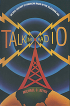 Talking radio : an oral history of American radio in the television age