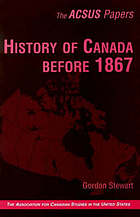 History of Canada before 1867