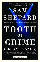 Tooth of crime : (second dance) : a play with music in two acts