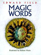 Magic words : poems