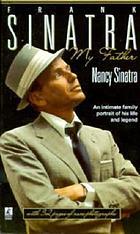 Frank Sinatra, my father