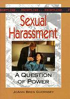 Sexual harassment : a question of power