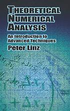 Theoretical numerical analysis : an introduction to advanced techniques