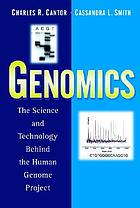 Genomics : the science and technology behind the Human Genome Project