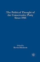 The political thought of the Conservative Party since 1945