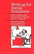 Writing for social scientists : how to start and finish your thesis, book, or article