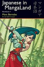 Japanese in MangaLand : workbook