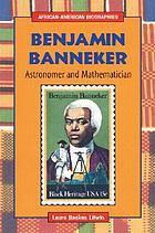 Benjamin Banneker : astronomer and mathematician