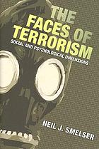 The faces of terrorism : social and psychological dimensions