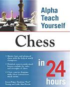 Alpha teach yourself chess in 24 hours