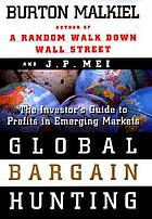 Global bargain hunting : the investor's guide to profits in emgerging markets