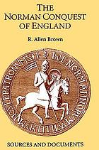 The Norman conquest of England : sources and documents