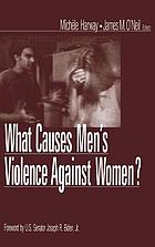What causes men's violence against women