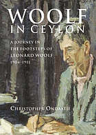 An imperial journey in the shadow of Leonard Woolf 1904-1911