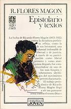Epistolario y textos de Ricardo Flores Magón