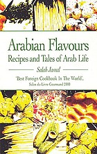 Arabian flavours : recipes and tales of Arab life