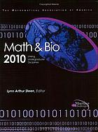 Math and bio 2010 : linking undergraduate disciplines