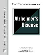 The encyclopedia of Alzheimer's disease