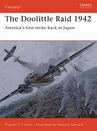 The Doolittle raid 1942 : America's first strike at Japan