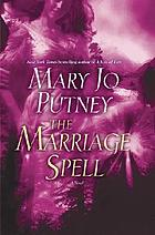 The marriage spell : a novel