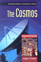 The cosmos : a historical perspective