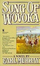 Song of Wovoka : a novel