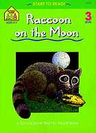 The raccoon on the moon