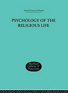 Psychology of the religious life