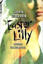 Easter Lilly : a novel of the South today