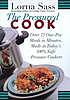 The pressured cook : over 75 one-pot meals in minutes made in today's 100% safe pressure cookers