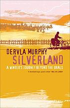 Silverland : a winter journey beyond the Urals